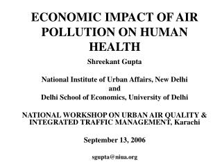 ECONOMIC IMPACT OF AIR POLLUTION ON HUMAN HEALTH