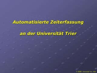  2006  - Universität Trier / Nink