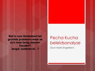 Pecha Kucha beleidsanalyse