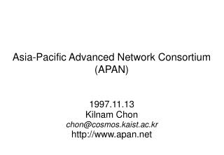 Asia-Pacific Advanced Network Consortium (APAN)
