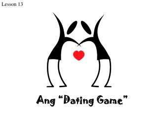 Ang �Dating Game�