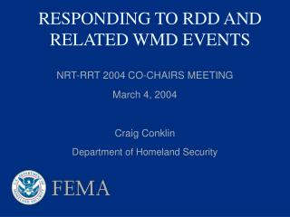 RESPONDING TO RDD AND RELATED WMD EVENTS