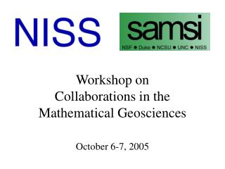 Workshop on Collaborations in the Mathematical Geosciences