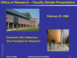 Omkaram (Om) Nalamasu  Vice President for Research