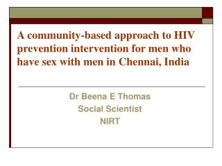 Dr Beena E Thomas Social Scientist NIRT