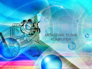 MENGENAL DUNIA KOMPUTER