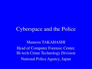 Cyberspace and the Police