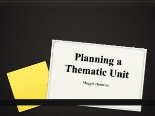 Planning a Thematic Unit