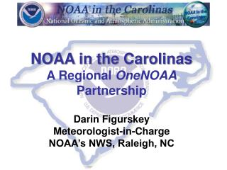 NOAA in the Carolinas