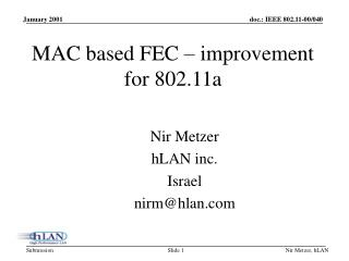 MAC based FEC – improvement for 802.11a