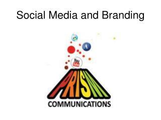 Social Media and Branding