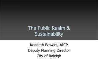 The Public Realm & Sustainability