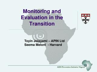 Monitoring and Evaluation in the Transition