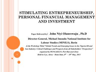 STIMULATING ENTREPRENEURSHIP, PERSONAL FINANCIAL MANAGEMENT AND INVESTMENT