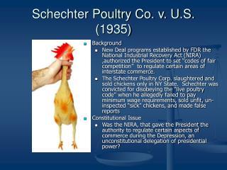 Schechter Poultry Co. v. U.S.  (1935)