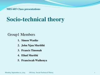 MIS 605 Class presentations Socio-technical theory
