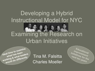 Developing a Hybrid Instructional Model for NYC Examining the Research on Urban Initiatives