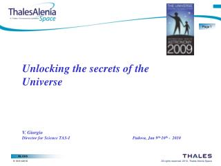 Unlocking the secrets of the Universe V. Giorgio