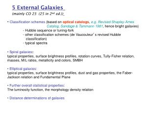 5 External Galaxies (mainly CO 23  (25 in 2 nd  ed.))