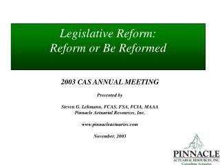 Legislative Reform: Reform or Be Reformed