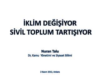 Nuran Talu Dr, Kamu  Y�netimi ve Siyaset Bilimi 2 Kas?m 2012, Ankara