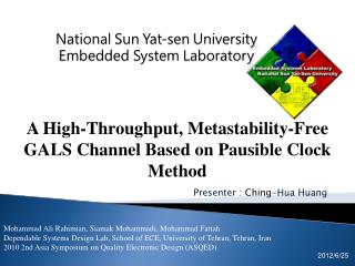 Presenter : Ching -Hua  Huang