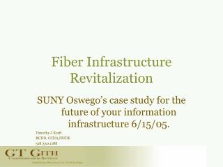 Fiber Infrastructure Revitalization