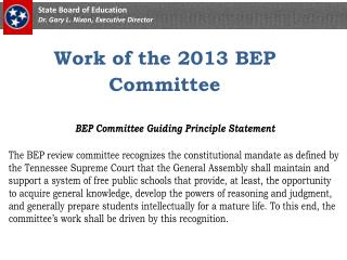 Work  of the 2013 BEP  Committee