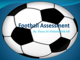 Football Assessment