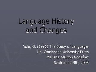 Language History and Changes
