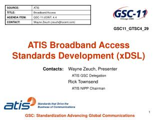 ATIS Broadband Access Standards Development (xDSL)