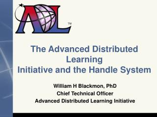 The Advanced Distributed Learning Initiative and the Handle System