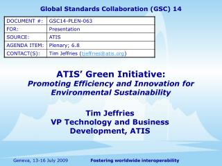ATIS� Green Initiative: Promoting Efficiency and Innovation for Environmental Sustainability