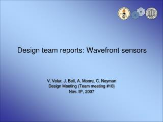 Design team reports: Wavefront sensors