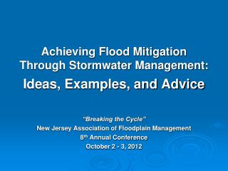 Achieving Flood Mitigation Through Stormwater Management: Ideas, Examples, and Advice