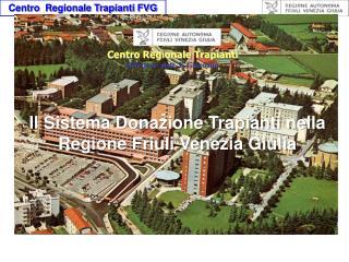 Centro Regionale Trapianti  Direttore: dott. F. Giordano