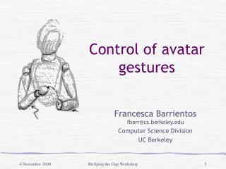 Control of avatar gestures