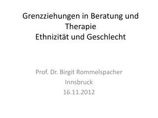 Grenzziehungen in Beratung und Therapie  Ethnizität und Geschlecht