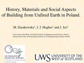 History, Materials and Social Aspects  of Building  f rom Unfired Earth in Poland.