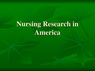 Nursing Research in America