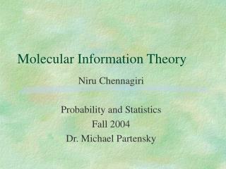 Molecular Information Theory