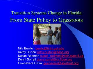Transition Systems Change in Florida: From State Policy to Grassroots