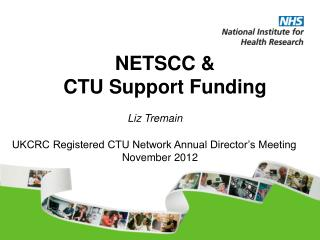NETSCC &  CTU Support Funding