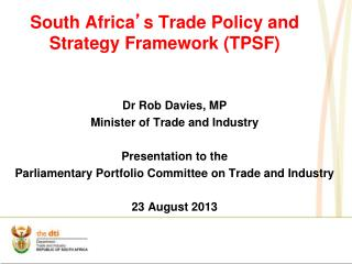 South Africa ' s Trade Policy and Strategy Framework (TPSF)