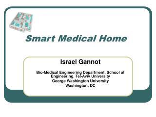 Smart Medical Home
