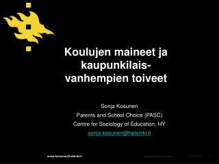 Koulujen maineet ja kaupunkilais-vanhempien toiveet