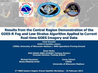 Chad  Gravelle GOES-R Satellite Liaison