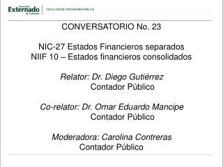 CONVERSATORIO No. 23 NIC-27 Estados Financieros separados