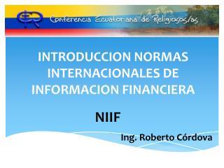 INTRODUCCION NORMAS INTERNACIONALES DE INFORMACION FINANCIERA