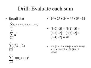 Drill: Evaluate each sum